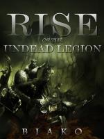 Rise of The Undead Legion