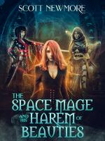 The space mage and his harem of beauties